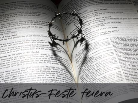 Christus Feste 1