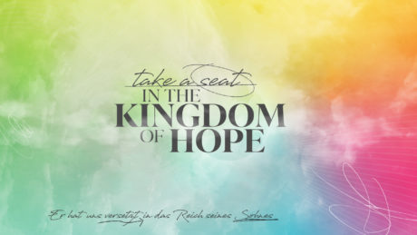 PJT21 Take a seat in the kingdom of hope